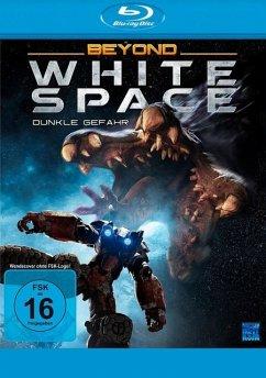 Beyond White Space - Dunkle Gefahr