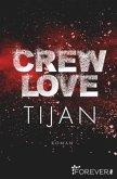 Crew Love / Wolf Crew Bd.3