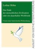 Das Ende der menschlichen Zivilisation oder ein dauerhafter Weltfriede (eBook, ePUB)