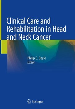 Clinical Care and Rehabilitation in Head and Neck Cancer (eBook, PDF)
