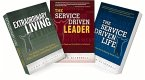 The Service Driven Trilogy: The Service Driven Leader, the Service Driven Life and Extraordinary Living
