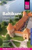 Reise Know-How Reiseführer Baltikum: Litauen, Lettland, Estland