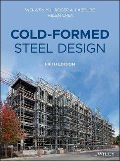Cold-Formed Steel Design - Yu, Wei-Wen; Laboube, Roger A.