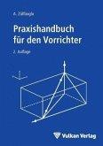 Praxishandbuch für den Vorrichter (eBook, PDF)