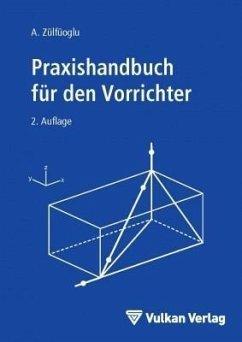 Praxishandbuch für den Vorrichter (eBook, PDF) - Zülfüoglu, A.