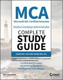 MCA Modern Desktop Administrator Complete Study Guide
