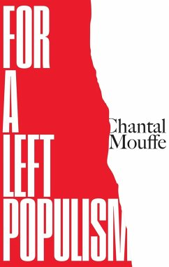 For a Left Populism - Mouffe, Chantal