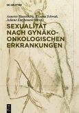 Sexualität nach gynäko-onkologischen Erkrankungen