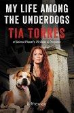 My Life Among the Underdogs (eBook, ePUB)