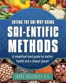 Eating the Sai Way Using Sai-Entific Methods