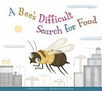 A Bee's Difficult Search for Food