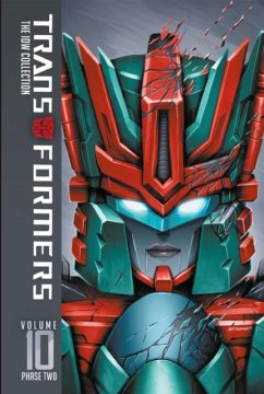 Transformers IDW Collection Phase Two Volume 10 - Scott, Mairghread; Barber, John; Roche, Nick