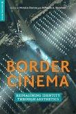 Border Cinema: Reimagining Identity Through Aesthetics