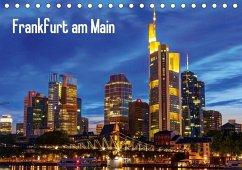 Frankfurt - Mainhattan (Tischkalender 2020 DIN A5 quer)