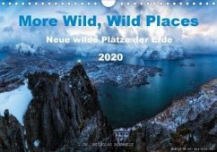 More Wild, Wild Places 2020 (Wandkalender 2020 DIN A4 quer)