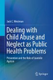 Dealing with Child Abuse and Neglect as Public Health Problems (eBook, PDF)