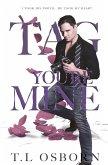 Tag You're Mine: You're Mine