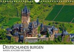 Deutschlands Burgen - Burgen, Schlösser und Ruinen (Wandkalender 2020 DIN A4 quer)