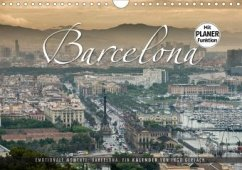 Emotionale Momente: Barcelona. (Wandkalender 2020 DIN A4 quer)