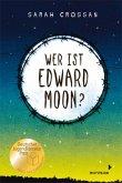 Wer ist Edward Moon? - Gewinner des Deutschen Jugendliteraturpreises 2020