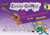 Einfacher!-Geht-Nicht: 18 Kinderlieder für die Ukulele, mit Audio-CD