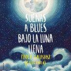 Suenas a blues bajo la luna llena (MP3-Download)