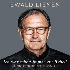 Ich war schon immer ein Rebell (MP3-Download) - Lienen, Ewald