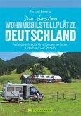 Die besten Wohnmobilstellplätze Deutschland (eBook, ePUB)