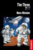 The Three ???, Mars Mission (drei Fragezeichen) (eBook, ePUB)