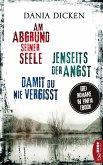 Am Abgrund seiner Seele & Jenseits der Angst & Damit du nie vergisst / Profilerin Andrea Bd.1-3 (eBook, ePUB)