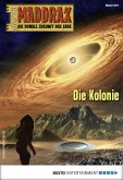 Die Kolonie / Maddrax Bd.501 (eBook, ePUB)