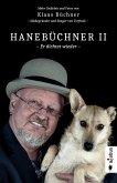 Hanebüchner 2 - Er dichtet wieder. Mehr Gedichte und Fotos von Klaus Büchner - Mitbegründer und Sänger von Torfrock (eBook, PDF)