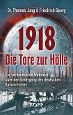 1918 - Die Tore zur Hölle (eBook, ePUB)