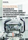 Handbuch Produktions- und Logistikmanagement in Wertschöpfungsnetzwerken (eBook, PDF)