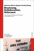 Besatzung, Kollaboration, Holocaust (eBook, PDF)