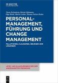 Personalmanagement, Führung und Change-Management (eBook, ePUB)
