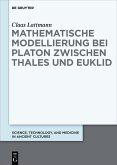 Mathematische Modellierung bei Platon zwischen Thales und Euklid (eBook, ePUB)
