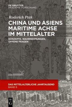 China und Asiens maritime Achse im Mittelalter