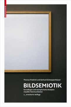 Bildsemiotik (eBook, PDF) - Schweppenhäuser, Gerhard; Friedrich, Thomas