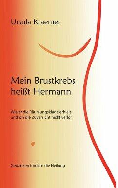 Mein Brustkrebs heißt Hermann