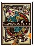Stella Montgomery und die magischen Bilder von Wakestone Hall / Stella Montgomery Bd.3