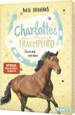 Durch dick und dünn / Charlottes Traumpferd Bd.6