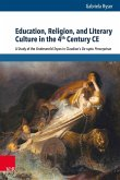 Education, Religion, and Literary Culture in the 4th Century CE