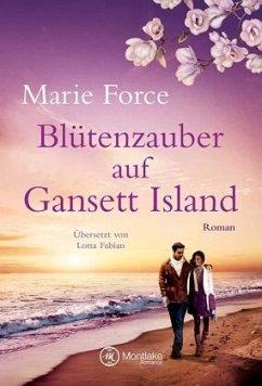 Blütenzauber auf Gansett Island / Die McCarthys Bd.19 - Force, Marie