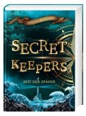 Zeit der Späher / Secret Keepers Bd.1