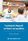 Psychologische Diagnostik mit Kindern und Jugendlichen