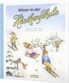 Winter in der Häschenschule / Die Häschenschule Bd.5