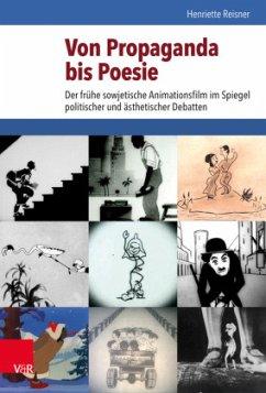 Von Propaganda bis Poesie - Reisner, Henriette