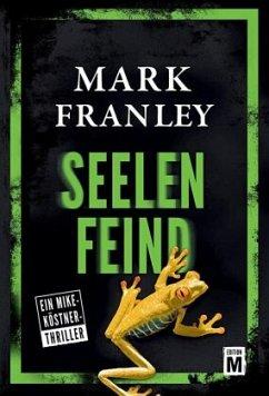 Seelenfeind - Franley, Mark