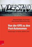 Von der KPD zu den Post-Autonomen